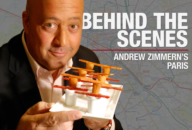 Behind the scenes: Andrew Zimmern's Paris