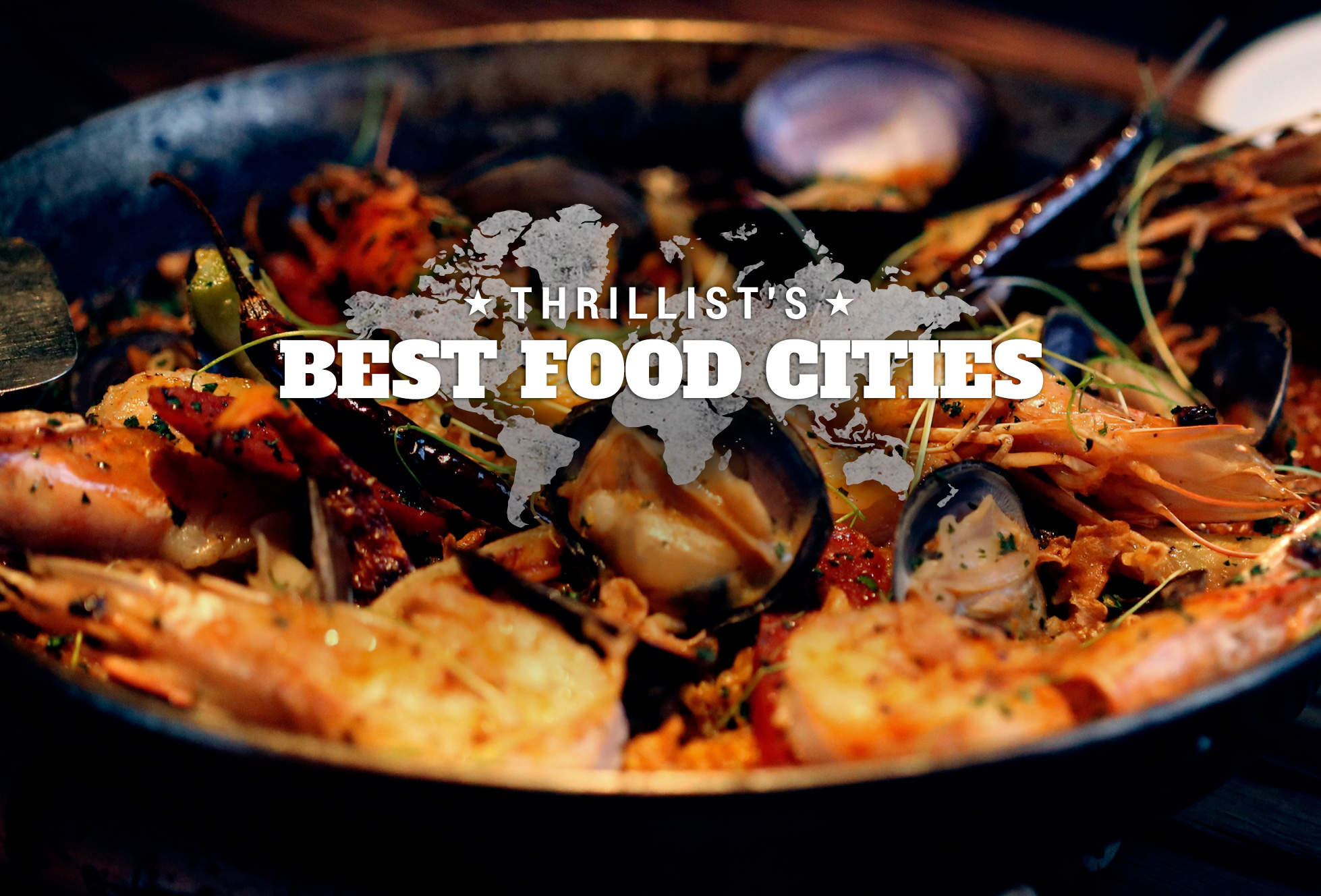 The world's 18 best food cities, ranked