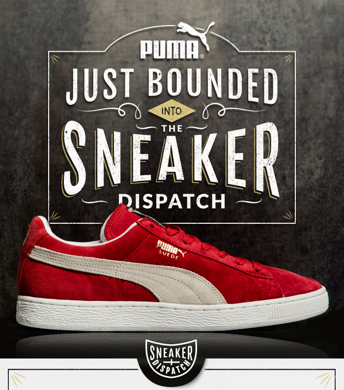 PUMA Just Bounded Into The Sneaker Dispatch.