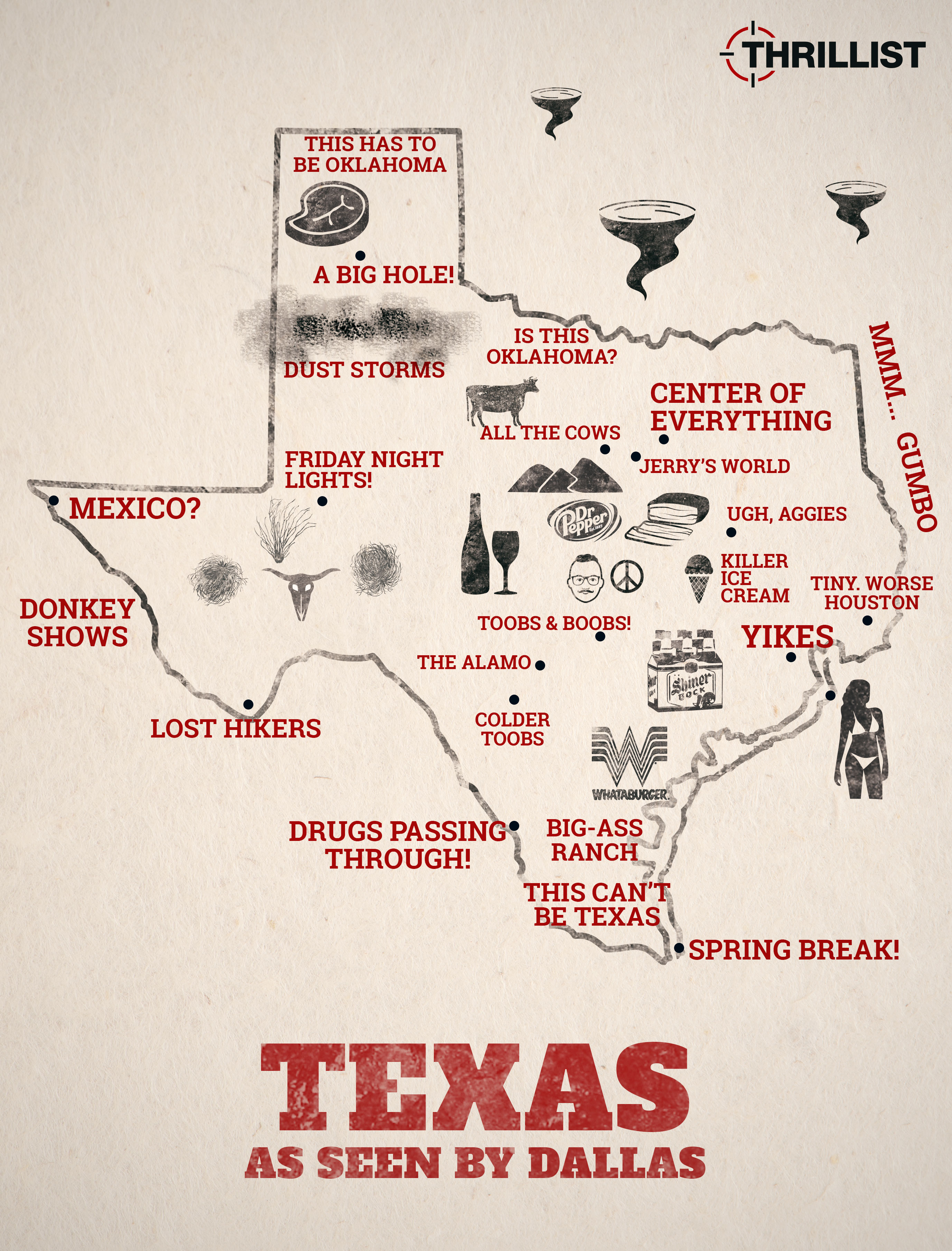 Map How Dallas Sees The Rest Of Texas Thrillist - The map of texas