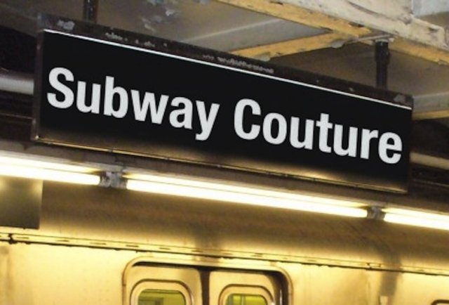 Subway Couture