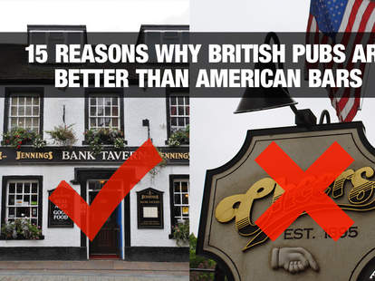 15 reasons why british pubs are better than american bars thrillist