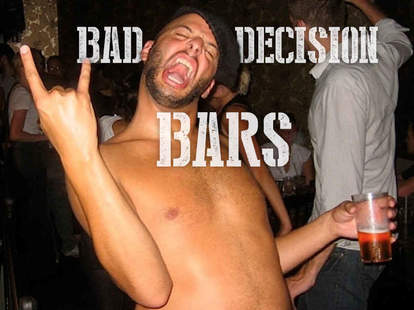 Chicago bad decision bars