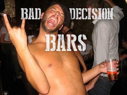Bad Decision Bars