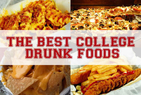 best college drunk foods