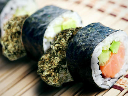 Sushi and marijuana