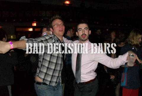 Bad Decision Bars