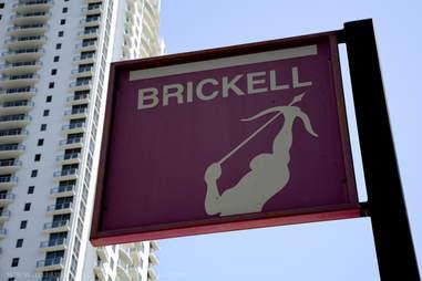 Brickell Sign