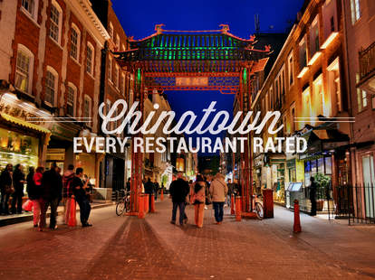 Chinatown: every restaurant rated