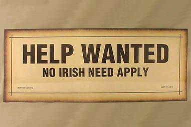 Help wanted no Irish need apply sign