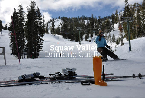 Squaw Valley Drinking Guide (yes that's a to-go boot of beer)