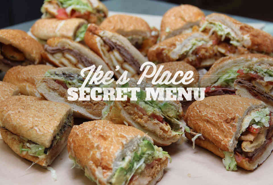 Ike's Place - Secret Sandwiches - Thrillist