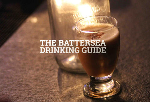 Battersea drinking guide
