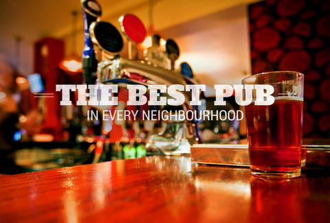 The Best Pub in Every Neighbourhood