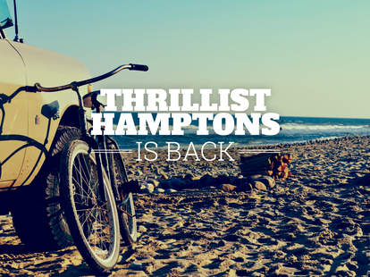 Return of Thrillist Hamptons