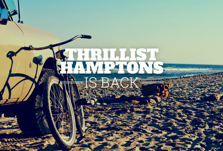 10 reasons to get ridiculously excited about Thrillist Hamptons