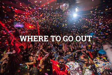 WHERE TO GO OUT
