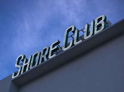 shore club sign