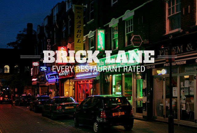 Best Curry Brick Lane >> Rating Every Curry House On Brick Lane