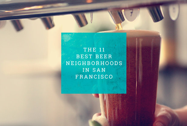 The 11 best beer neighborhoods in SF, scientifically ranked