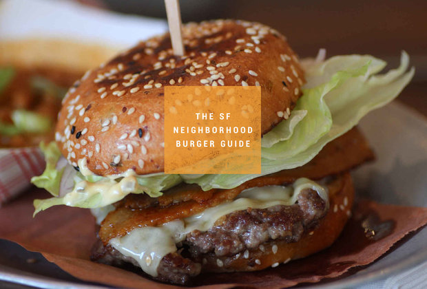 The best burger in 30 different San Francisco neighborhoods