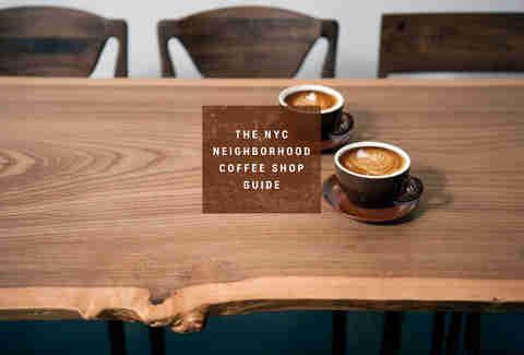 The best coffee shop in 30 NYC neighborhoods