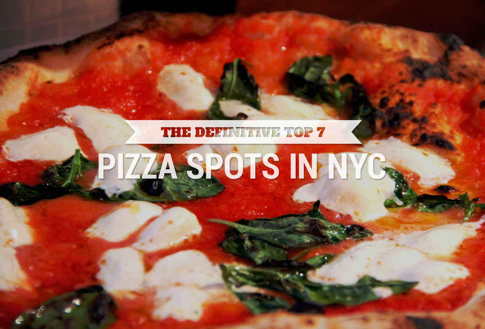 The Definitive Top 7 NYC Pizza Shops, As Chosen by 11 Pie Experts