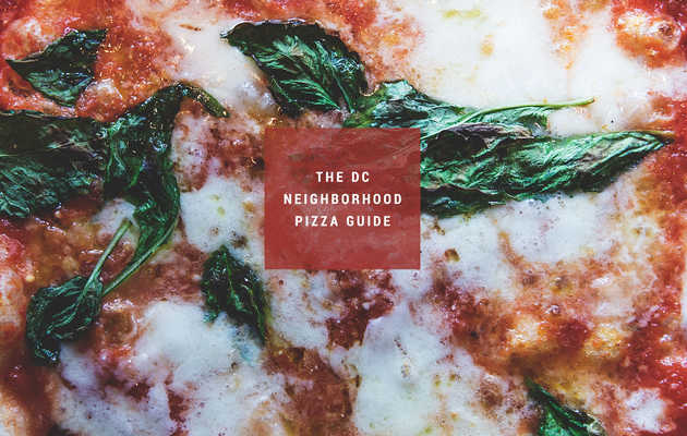 The best pizza in 11 different DC 'hoods