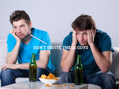 Seriously don't invite these guys