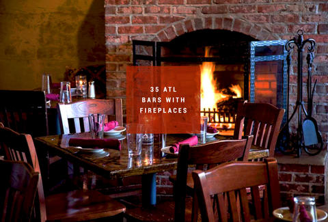 Bars With Fireplaces Atlanta - Thrillist