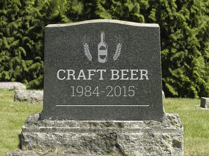 craft beer is dead