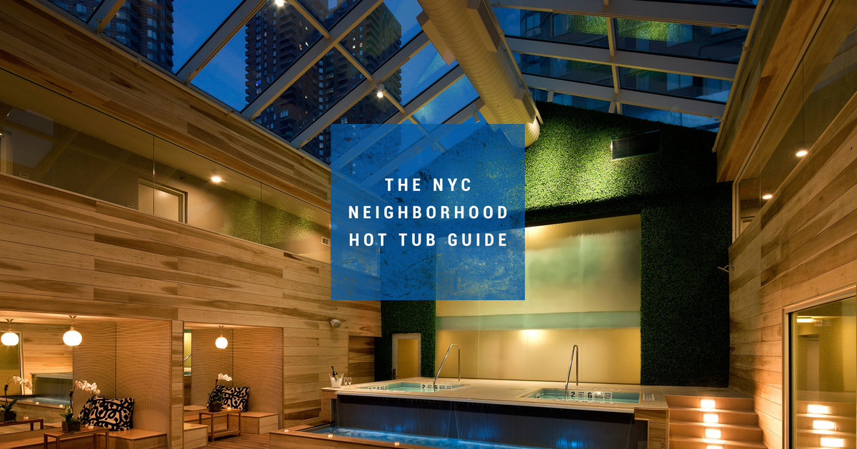 Best hot tubs in New York City - Thrillist