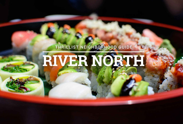 The Definitive River North Dining Guide