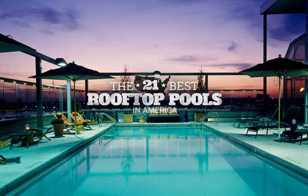 The 21 best rooftop pools in America