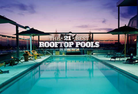 Rooftop Pools The Best Rooftop Swimming Pools In America Thrillist