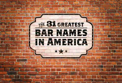The 31 Greatest Bar Names in America