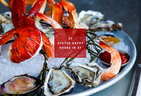 Best Oyster Hy Hours In Sf Oysters Seafood Restaurants Thrillist