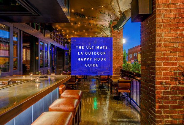 LA's 49 Best Outdoor Happy Hours
