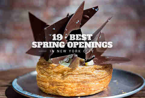 The 19 Hottest Bar and Restaurant Openings in NYC This Spring