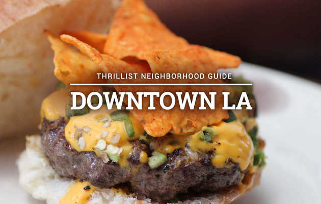 The Definitive Guide to Eating and Drinking in Downtown LA