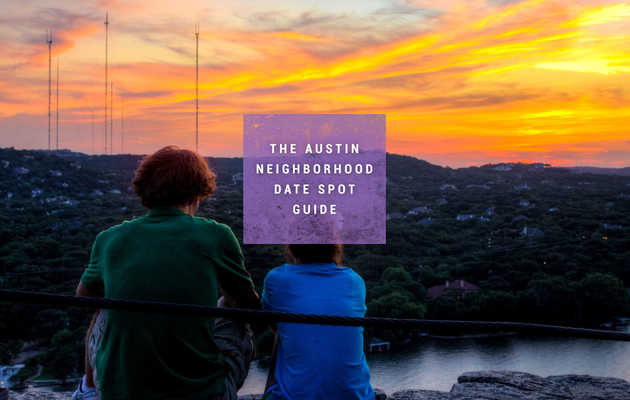 The Best Date Spot in Each Austin 'Hood