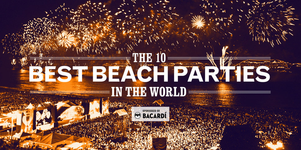 The 10 Best Beach Parties In World