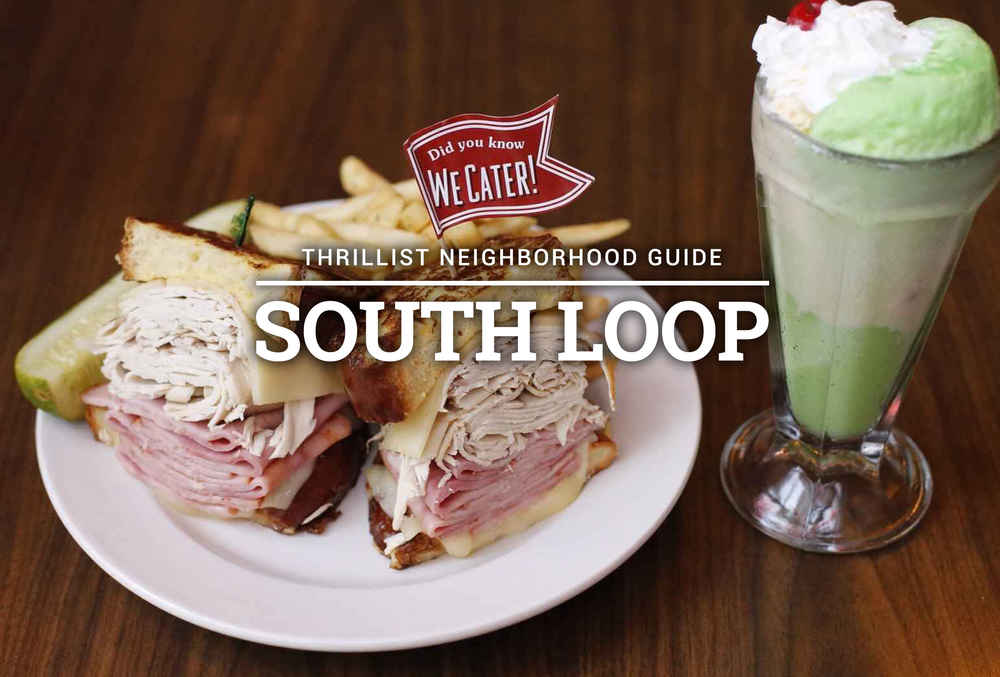 Best Bars Restaurants In The South Loop 13 Coolest Places To Eat Drink Thrillist