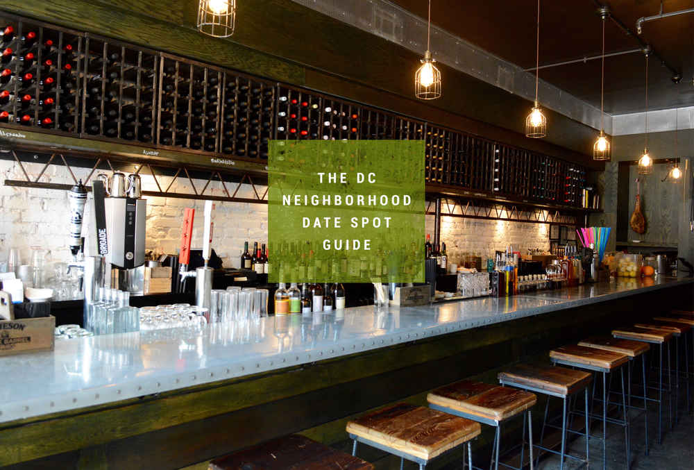 Best Date Spot in    Washington DC Neighborhoods   Thrillist Thrillist