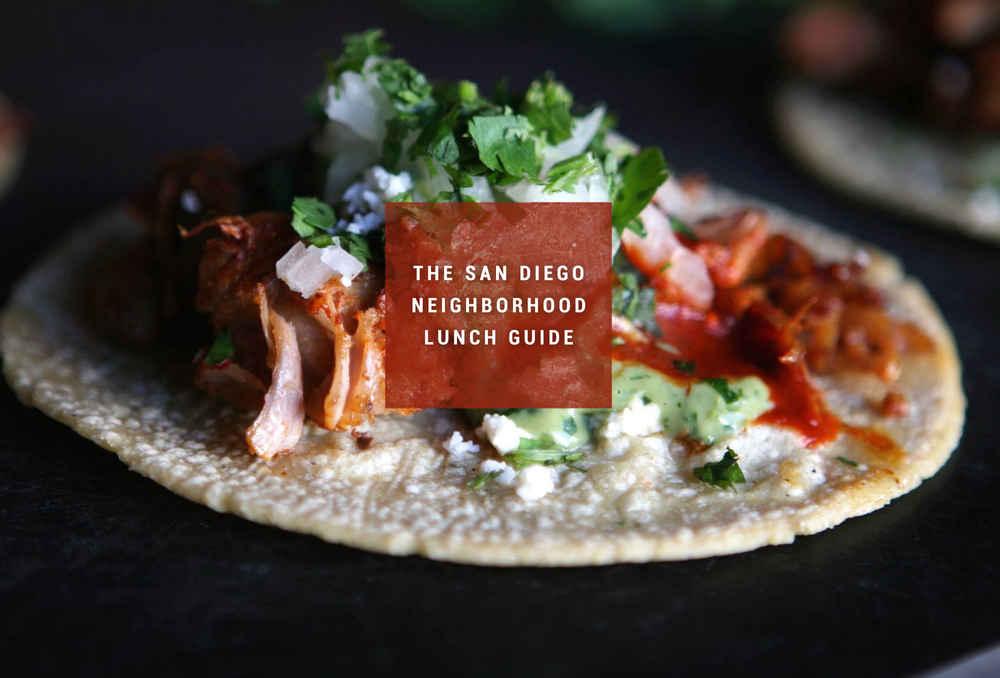 The 12 Best San Diego Neighborhood Lunch Spots Thrillist