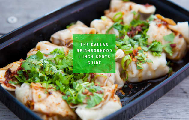 The Best Lunch Spots in Dallas, by Neighborhood