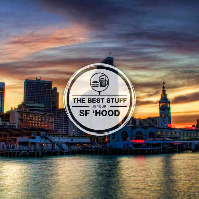The Best Stuff in Your \'Hood