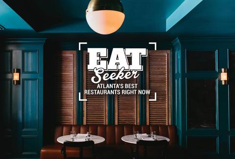 The Best Restaurants In Atlanta Right Now Thrillist