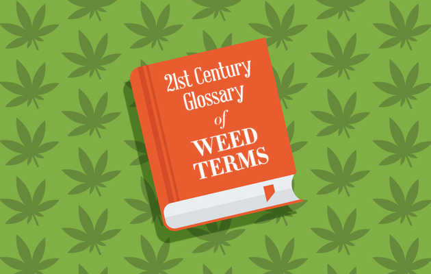 The 21st-Century Glossary of Weed Terms