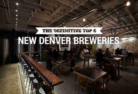 The Best New Denver Breweries, Ranked by Experts